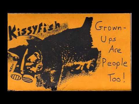 Kissyfish - Grown-Ups Are People Too! [Full Album]