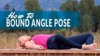 How To Reclining Bound Angle Pose or Supta Baddha Konasana with Sarah Kline