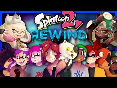 SPLATOON 2 REWIND: THE SQUID OF 2017  Rewind