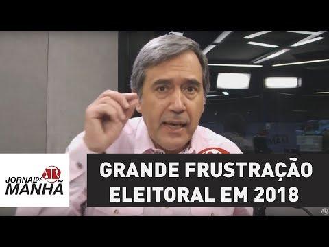 Teremos uma grande frustração eleitoral em 2018 | Marco Antonio Villa