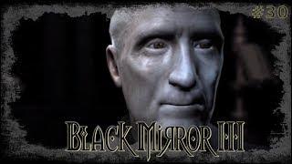 Black Mirror 3 #30 - Der Exorzismus (Let`s Play/ Kapitel 5)