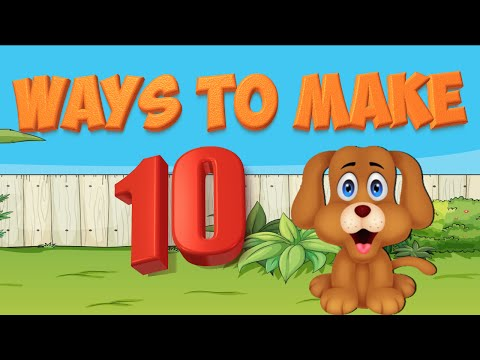Adding to Ten- ways to make ten