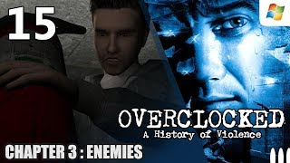 Overclocked A History of Violence 【PC】 #15 │ Chapter 3 : Enemies