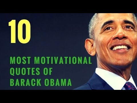 Top 10 Motivational Quotes of Barack Obama