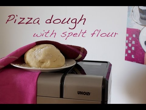 Recipe: Pizza Dough With Spelt Flour | Bread Maker / Bread Machine Unold [recipe Diary]