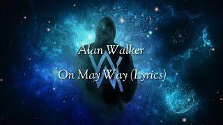 Download lagu On My Way Lyric