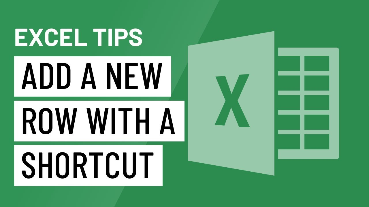 Excel Quick Tip: Add a New Row with a Shortcut