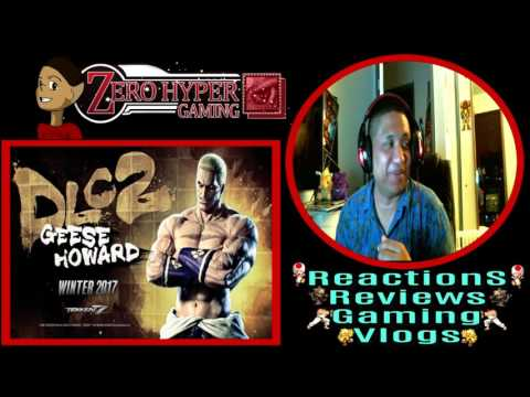 Tekken 7 Geese Howard Reveal   Reaction   VGH   Video Gamers Hawaii   ZeroHyperGaming 808