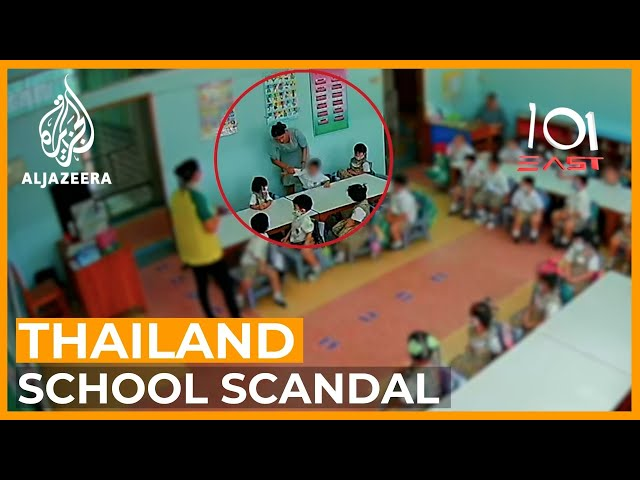 Thai School Scandal | 101 East