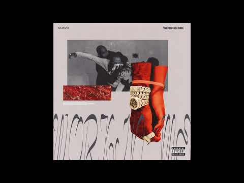 Quavo - Workin Me (Official Audio)
