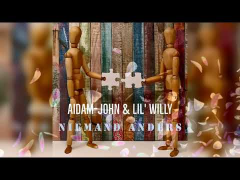 Aidam-John & Lil' Willy - Niemand Anders (Official Audio) (prod. by DJ Lil D)