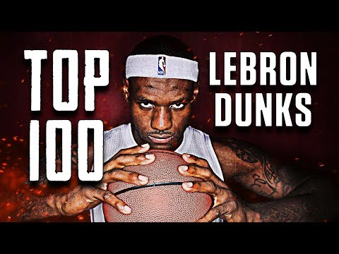 Top 100 LeBron James Dunks of All-Time ᴴᴰ