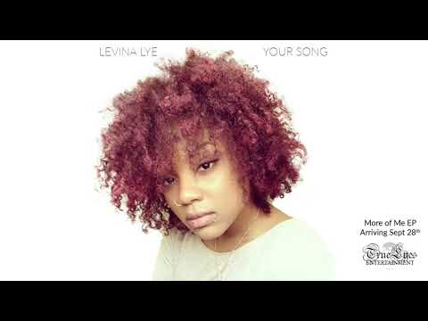 Levina Lye  - Your Song [Audio]