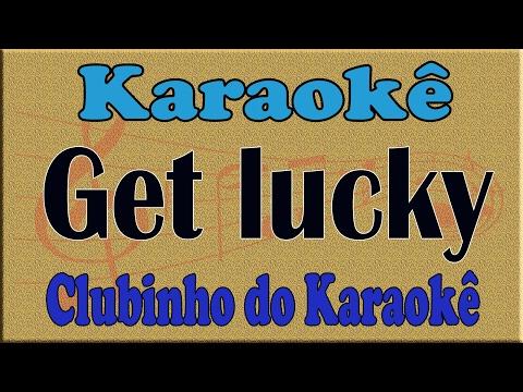 karaoke get lucky - daft punk feat. pharrell williams