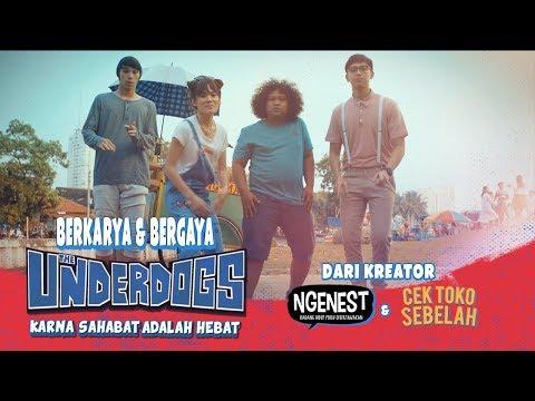 THE UNDERDOGS Berkarya & Bergaya Music Video