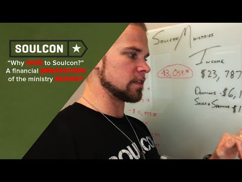 Why giving to Soulcon Ministries is so important - A financial breakdown of the ministry budget