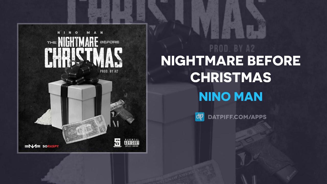 Nino Man — Nightmare Before Christmas (AUDIO)