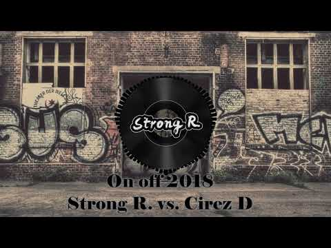 Strong R. vs. Cirez D - On off 2018