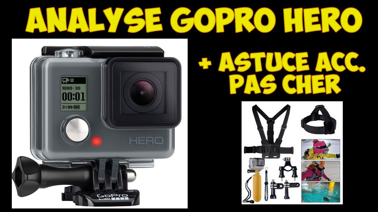 gopro hero analyse test accessoires pas cher youtube. Black Bedroom Furniture Sets. Home Design Ideas
