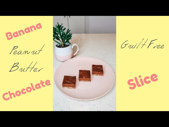 Banana, Peanut Butter & Chocolate Slice - Refined Sugar Free - Done in 20 Minutes!