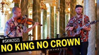 Visit Dresden Sommerkonzertwochen - Show 1 : No King No Crown (live!)