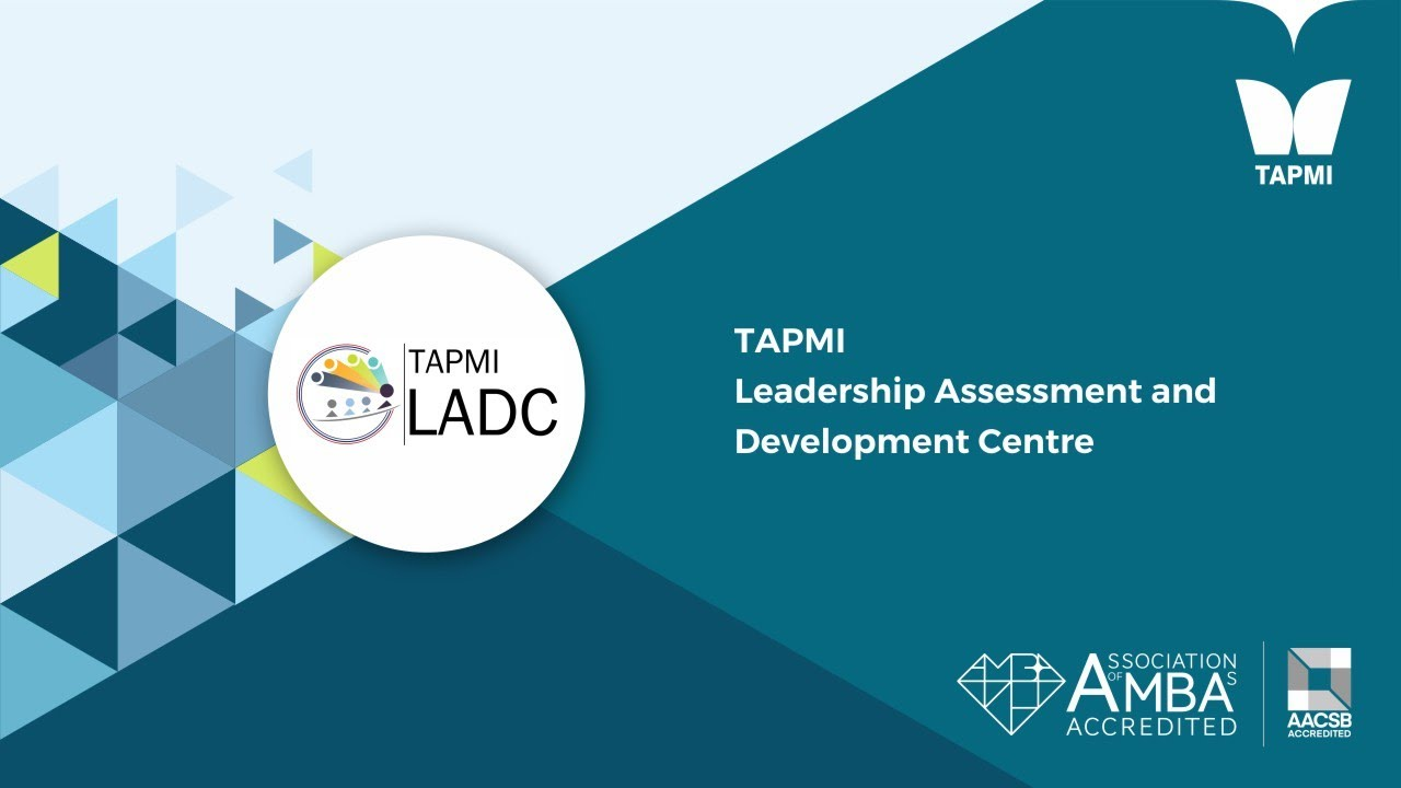 TAPMI   Leadership Assessment and Development Centre