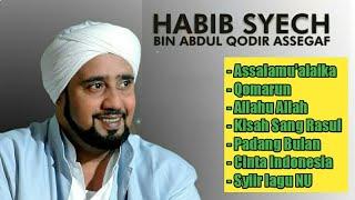 Kumpulan sholawat pilihan - Habib Syech ( New Releas )