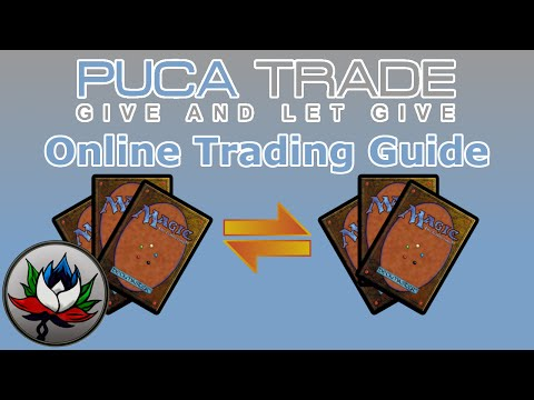 PucaTrade - A Guide To The Best Online MTG Trading Service!