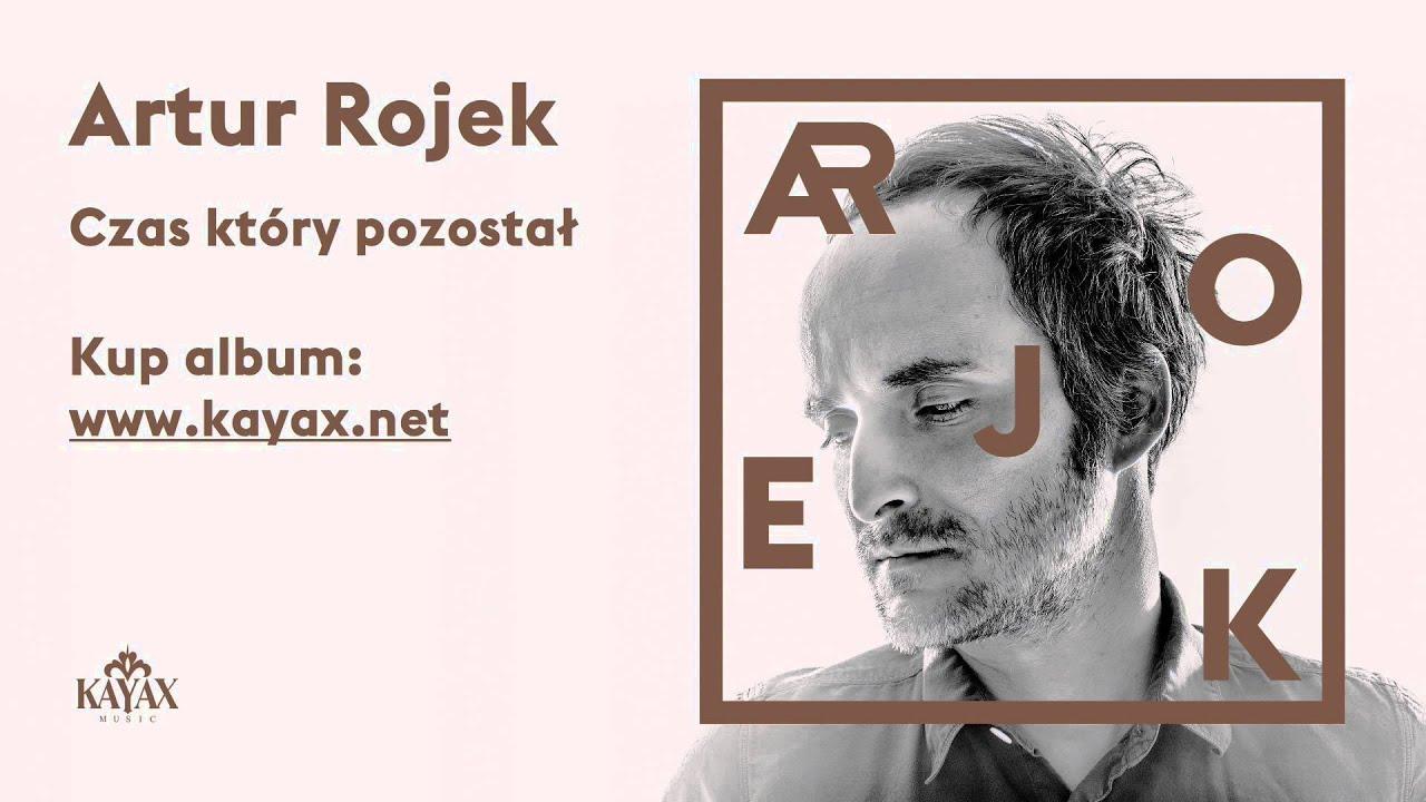 Artur Rojek - Czas który pozostał (Official Audio)