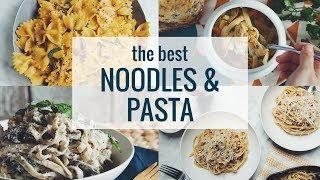 THE BEST NOODLES & PASTA (VEGAN) | hot for food