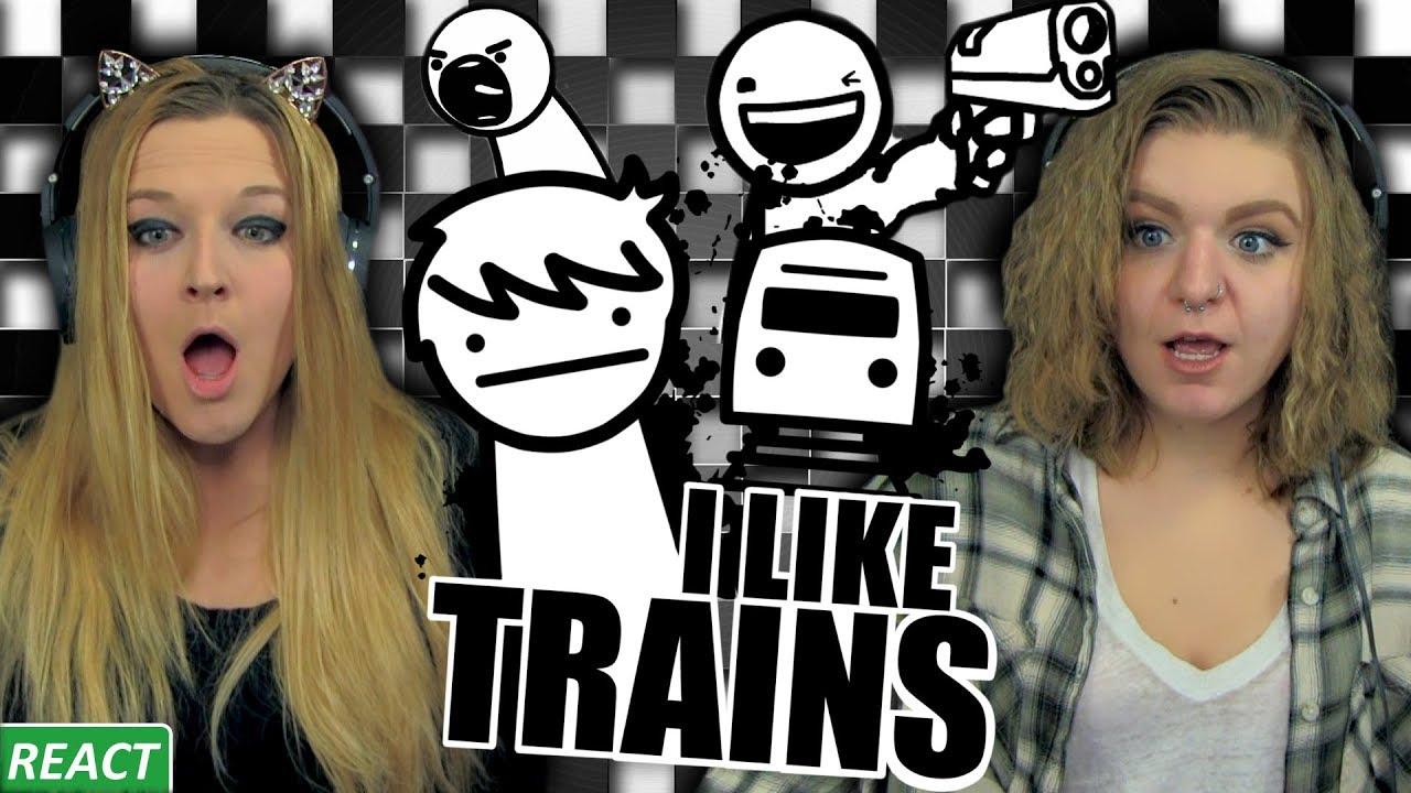 I Like Trains Girls React Asdf Part 1 Youtube