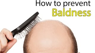 How to Stop Baldness (Bald Head in Men and Women) – 30 Natural Ways to Treat Bald Head