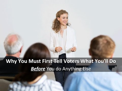 What You Must Tell Voters First in a Political Campaign