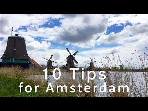 10 Quick Top Tips | Travel better in AMSTERDAM