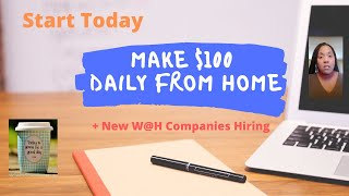 Make $100 and up Daily from Home +New W@H Jobs
