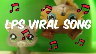 LPS Viral Song