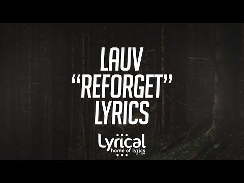 Lauv - Reforget Lyrics