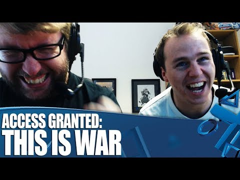 Access Granted - This is WAR!