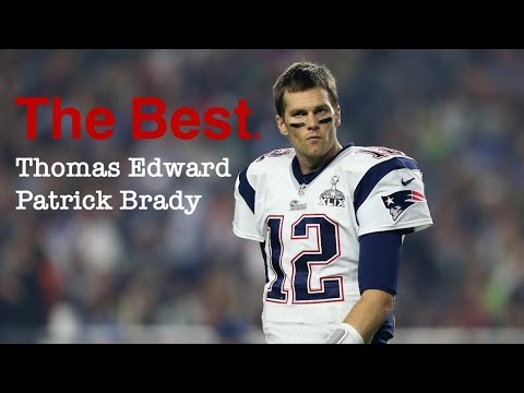 The Best. Tom Brady Highlights