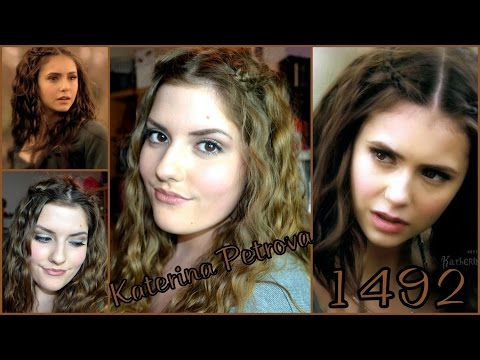 Katerina Petrova Katherine Pierce 1492 Haar Und Makeup Tutorial