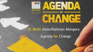 The Agenda | Mufti Abdur-Rahman ibn Yusuf