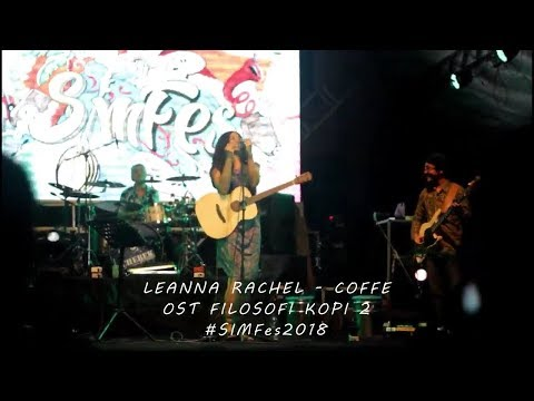 LEANNA RACHEL - COFFE (OST FILOSOFI KOPI 2) | LIVE SIMFes 2018