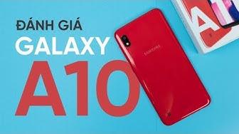 Galaxy A10: Giá rẻ, nhưng hãy cân nhắc trước khi mua!!!
