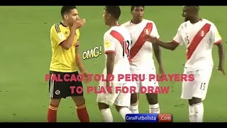 Falcao convincing Peru players one by one to deal for a draw