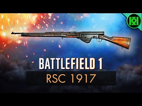 Battlefield 1: RSC 1917 Review (Weapon Guide) | BF1 New DLC Weapons | RSC 1917 Gameplay