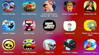 Raft Survival Ocean Nomad,Dino Hunter,Scary School Teacher,Spiderman,GTA 3,PvZ,Sniper 3D,