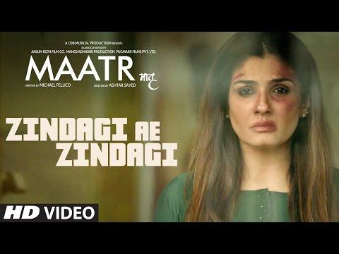 MAATR: Zindagi Ae Zindagi Song | RAHAT FATEH ALI KHAN, RAVEENA TANDON | T-SERIES