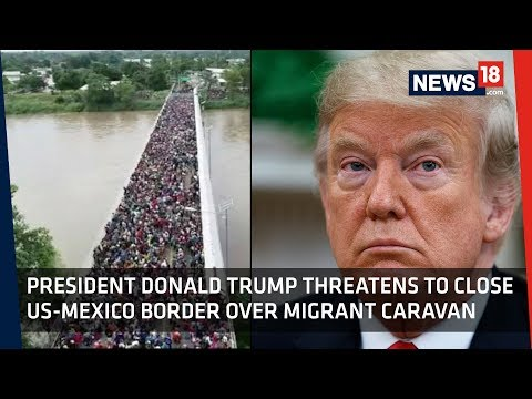 Migrant Caravan | Migrants Grow in Number; Trump Warns Them To Halt