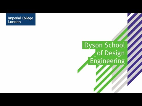 (Mandarin) Welcome to the Dyson School of Design Engineering | Imperial College London