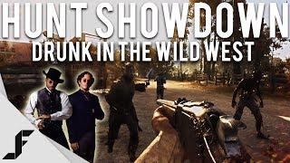 DRUNK IN THE WILD WEST - Hunt Showdown